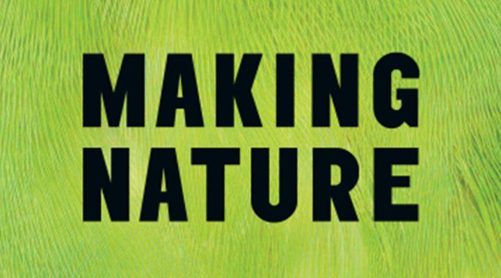 Coup de cœur du mois: L'exposition «Making nature» à la Wellcome Collection de Londres.
